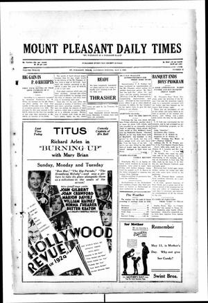 Primary view of object titled 'Mount Pleasant Daily Times (Mount Pleasant, Tex.), Vol. 12, No. 43, Ed. 1 Saturday, May 3, 1930'.