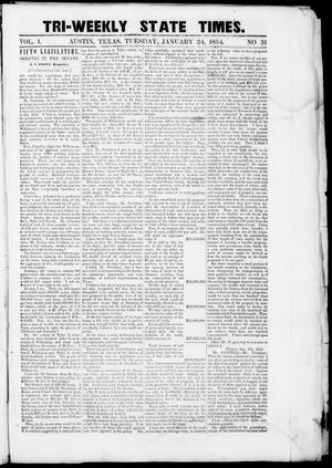 Primary view of object titled 'Tri-Weekly State Times (Austin, Tex.), Vol. 1, No. 31, Ed. 1, Tuesday, January 24, 1854'.
