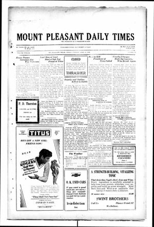Primary view of object titled 'Mount Pleasant Daily Times (Mount Pleasant, Tex.), Vol. 12, No. 36, Ed. 1 Friday, April 25, 1930'.