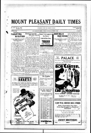 Primary view of object titled 'Mount Pleasant Daily Times (Mount Pleasant, Tex.), Vol. 10, No. 178, Ed. 1 Friday, October 4, 1929'.