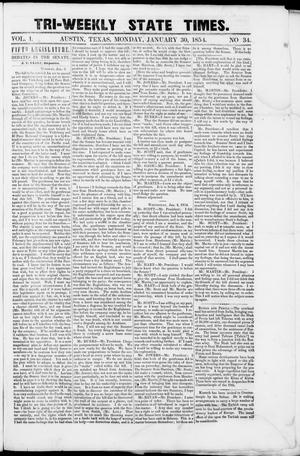 Primary view of object titled 'Tri-Weekly State Times (Austin, Tex.), Vol. 1, No. 34, Ed. 1, Monday, January 30, 1854'.