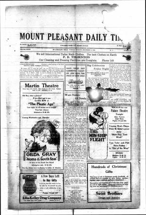 Primary view of object titled 'Mount Pleasant Daily Times (Mount Pleasant, Tex.), Vol. 8, No. 237, Ed. 1 Tuesday, December 14, 1926'.