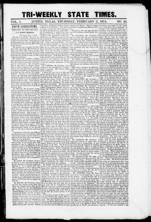 Primary view of object titled 'Tri-Weekly State Times (Austin, Tex.), Vol. 1, No. 35, Ed. 1, Thursday, February 2, 1854'.