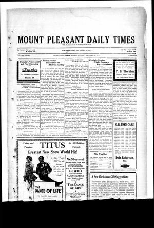 Primary view of object titled 'Mount Pleasant Daily Times (Mount Pleasant, Tex.), Vol. 11, No. 248, Ed. 1 Monday, December 23, 1929'.