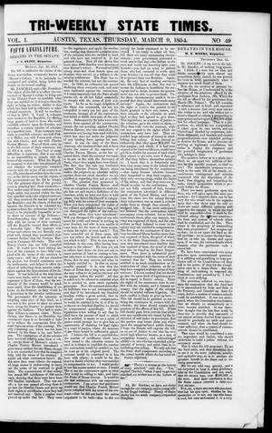 Primary view of object titled 'Tri-Weekly State Times (Austin, Tex.), Vol. 1, No. 49, Ed. 1, Thursday, March 9, 1854'.