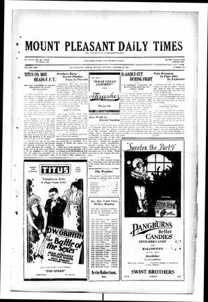 Primary view of object titled 'Mount Pleasant Daily Times (Mount Pleasant, Tex.), Vol. 10, No. 198, Ed. 1 Monday, October 28, 1929'.