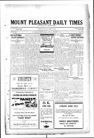 Primary view of object titled 'Mount Pleasant Daily Times (Mount Pleasant, Tex.), Vol. 10, No. 216, Ed. 1 Tuesday, November 19, 1929'.