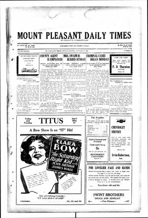 Primary view of object titled 'Mount Pleasant Daily Times (Mount Pleasant, Tex.), Vol. 11, No. 276, Ed. 1 Monday, January 27, 1930'.