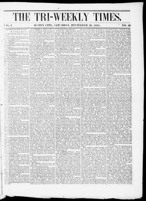 Primary view of object titled 'Tri-Weekly State Times (Austin, Tex.), Vol. 2, No. 20, Ed. 1, Saturday, December 29, 1855'.