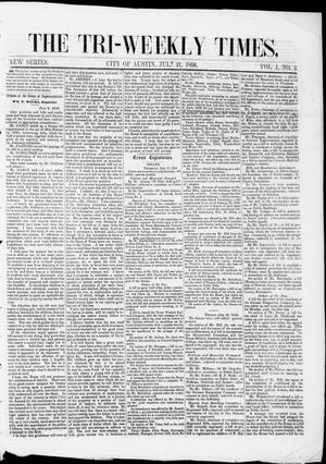 Primary view of Tri-Weekly State Times (Austin, Tex.), Vol. 1, No. 2, Ed. 1, Monday, July 21, 1856