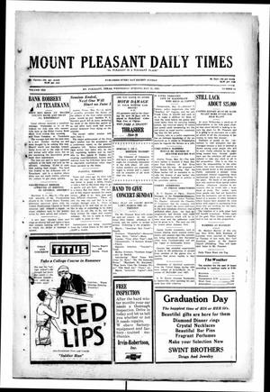 Primary view of object titled 'Mount Pleasant Daily Times (Mount Pleasant, Tex.), Vol. 10, No. 64, Ed. 1 Wednesday, May 22, 1929'.