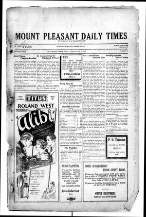 Primary view of object titled 'Mount Pleasant Daily Times (Mount Pleasant, Tex.), Vol. 12, No. 87, Ed. 1 Friday, June 27, 1930'.