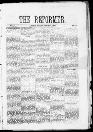 Primary view of object titled 'The Reformer (Austin, Tex.), Vol. 1, No. 2, Ed. 1, Saturday, June 24, 1871'.