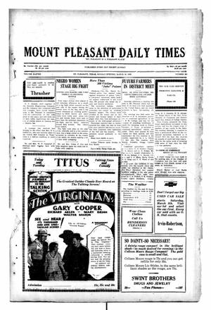 Primary view of object titled 'Mount Pleasant Daily Times (Mount Pleasant, Tex.), Vol. 11, No. 202, Ed. 1 Monday, March 10, 1930'.