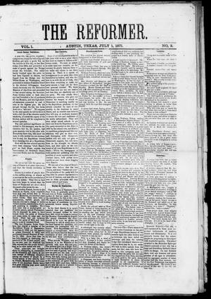 Primary view of object titled 'The Reformer (Austin, Tex.), Vol. 1, No. 3, Ed. 1, Saturday, July 1, 1871'.
