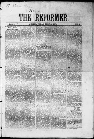 Primary view of object titled 'The Reformer (Austin, Tex.), Vol. 1, No. 5, Ed. 1, Saturday, July 15, 1871'.