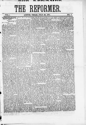 Primary view of object titled 'The Reformer (Austin, Tex.), Vol. 1, No. 7, Ed. 1, Saturday, July 29, 1871'.