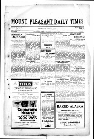 Primary view of object titled 'Mount Pleasant Daily Times (Mount Pleasant, Tex.), Vol. 10, No. 80, Ed. 1 Tuesday, June 11, 1929'.