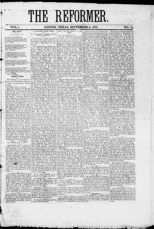 Primary view of The Reformer (Austin, Tex.), Vol. 1, No. 11, Ed. 1, Saturday, September 2, 1871