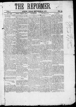 Primary view of object titled 'The Reformer (Austin, Tex.), Vol. 1, No. 13, Ed. 1, Saturday, September 16, 1871'.