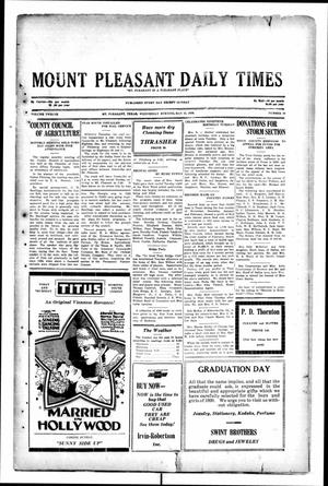 Primary view of object titled 'Mount Pleasant Daily Times (Mount Pleasant, Tex.), Vol. 12, No. 56, Ed. 1 Wednesday, May 21, 1930'.