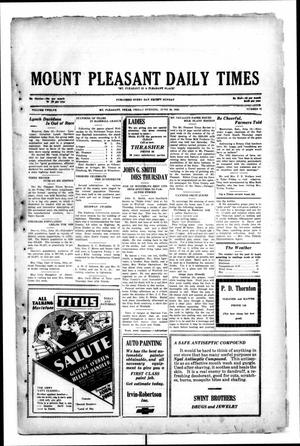 Primary view of object titled 'Mount Pleasant Daily Times (Mount Pleasant, Tex.), Vol. 12, No. 81, Ed. 1 Friday, June 20, 1930'.