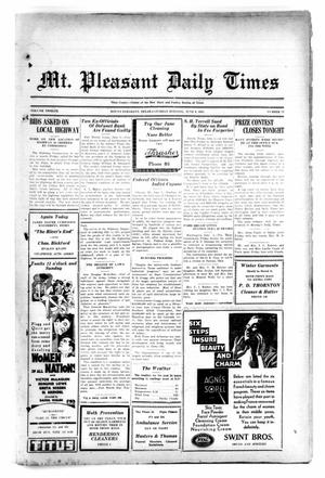 Primary view of object titled 'Mt. Pleasant Daily Times (Mount Pleasant, Tex.), Vol. 12, No. 71, Ed. 1 Saturday, June 6, 1931'.