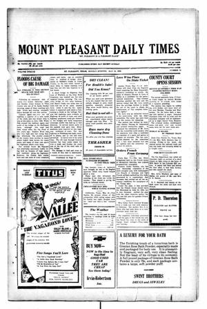 Primary view of object titled 'Mount Pleasant Daily Times (Mount Pleasant, Tex.), Vol. 12, No. 54, Ed. 1 Monday, May 19, 1930'.