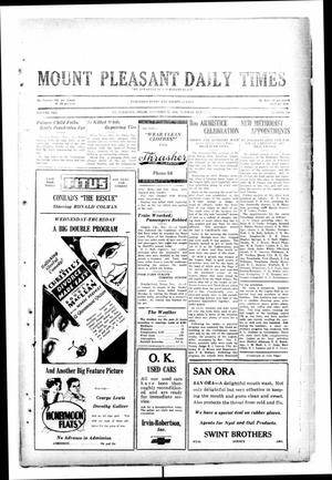 Primary view of object titled 'Mount Pleasant Daily Times (Mount Pleasant, Tex.), Vol. 10, No. 210, Ed. 1 Tuesday, November 12, 1929'.