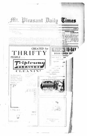 Primary view of object titled 'Mt. Pleasant Daily Times (Mount Pleasant, Tex.), Vol. 13, No. 174, Ed. 1 Thursday, October 20, 1932'.