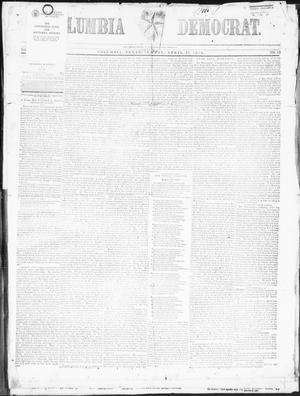 Primary view of object titled 'Columbia Democrat (Columbia, Tex.), Vol. 2, No. 13, Ed. 1, Tuesday, April 18, 1854'.
