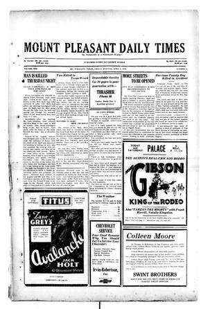 Primary view of object titled 'Mount Pleasant Daily Times (Mount Pleasant, Tex.), Vol. 10, No. 25, Ed. 1 Friday, April 5, 1929'.