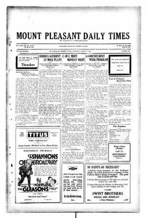 Primary view of object titled 'Mount Pleasant Daily Times (Mount Pleasant, Tex.), Vol. 11, No. 203, Ed. 1 Tuesday, March 11, 1930'.