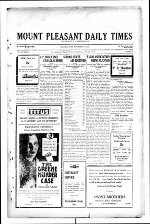 Primary view of object titled 'Mount Pleasant Daily Times (Mount Pleasant, Tex.), Vol. 11, No. 267, Ed. 1 Thursday, January 16, 1930'.