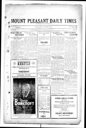 Primary view of object titled 'Mount Pleasant Daily Times (Mount Pleasant, Tex.), Vol. 10, No. 73, Ed. 1 Tuesday, June 4, 1929'.