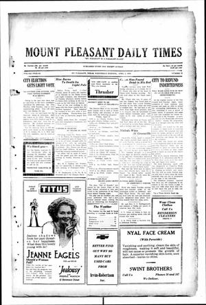 Primary view of object titled 'Mount Pleasant Daily Times (Mount Pleasant, Tex.), Vol. 12, No. 15, Ed. 1 Wednesday, April 2, 1930'.
