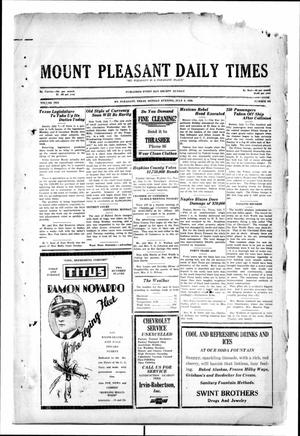Primary view of object titled 'Mount Pleasant Daily Times (Mount Pleasant, Tex.), Vol. 10, No. 102, Ed. 1 Monday, July 8, 1929'.