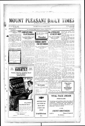 Primary view of object titled 'Mount Pleasant Daily Times (Mount Pleasant, Tex.), Vol. 12, No. 13, Ed. 1 Monday, March 31, 1930'.