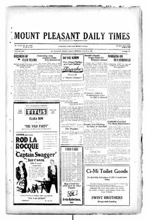 Primary view of object titled 'Mount Pleasant Daily Times (Mount Pleasant, Tex.), Vol. 10, No. 127, Ed. 1 Tuesday, August 6, 1929'.