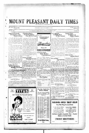Primary view of object titled 'Mount Pleasant Daily Times (Mount Pleasant, Tex.), Vol. 10, No. 191, Ed. 1 Monday, October 21, 1929'.