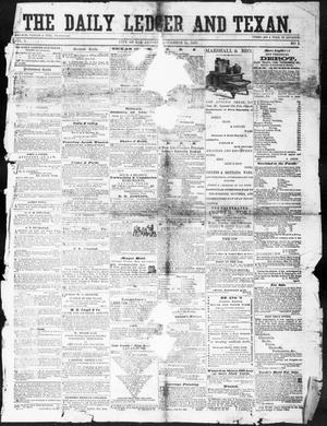 Primary view of object titled 'The Daily Ledger and Texan (San Antonio, Tex.), Vol. 1, No. 1, Ed. 1, Thursday, November 10, 1859'.