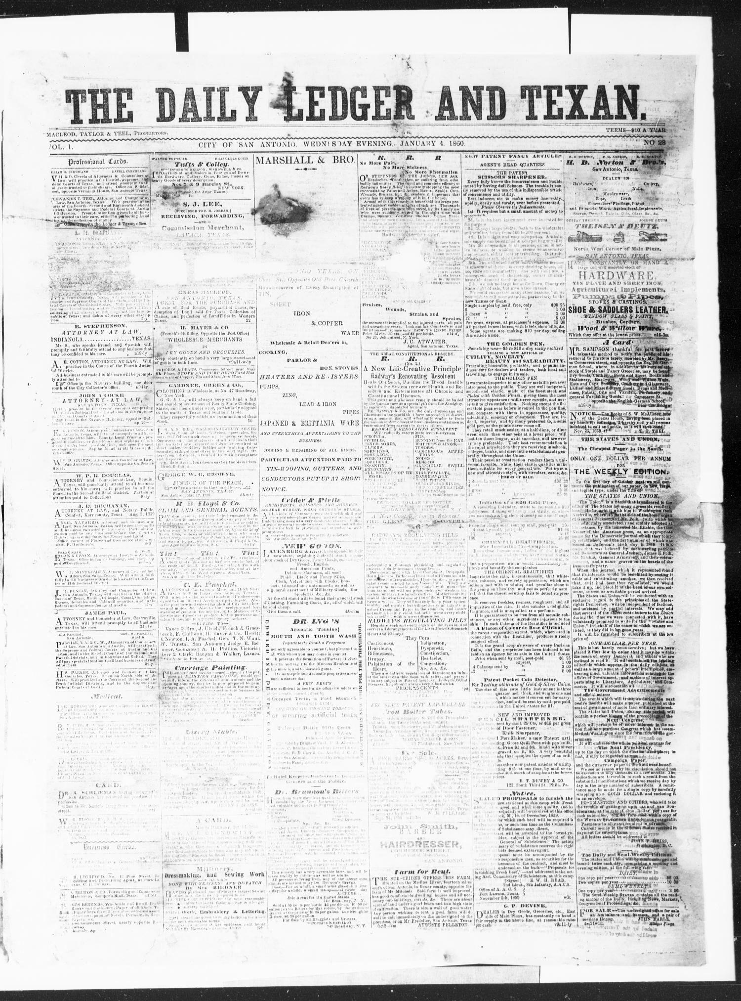 The Daily Ledger and Texan (San Antonio, Tex.), Vol. 1, No. 28, Ed. 1, Wednesday, January 4, 1860                                                                                                      [Sequence #]: 1 of 4