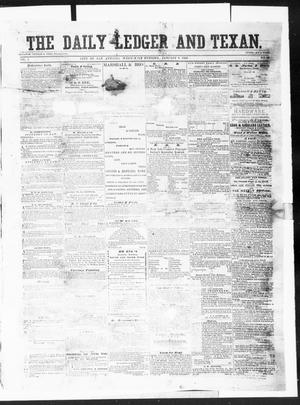 Primary view of object titled 'The Daily Ledger and Texan (San Antonio, Tex.), Vol. 1, No. 28, Ed. 1, Wednesday, January 4, 1860'.