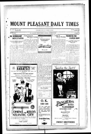 Primary view of object titled 'Mount Pleasant Daily Times (Mount Pleasant, Tex.), Vol. 10, No. 199, Ed. 1 Tuesday, October 29, 1929'.