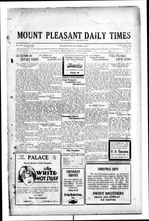 Primary view of object titled 'Mount Pleasant Daily Times (Mount Pleasant, Tex.), Vol. 11, No. 3, Ed. 1 Wednesday, December 11, 1929'.