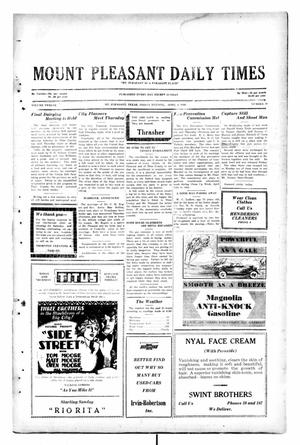 Primary view of object titled 'Mount Pleasant Daily Times (Mount Pleasant, Tex.), Vol. 12, No. 18, Ed. 1 Friday, April 4, 1930'.