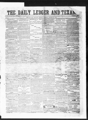 Primary view of object titled 'The Daily Ledger and Texan (San Antonio, Tex.), Vol. 1, No. 43, Ed. 1, Monday, January 23, 1860'.