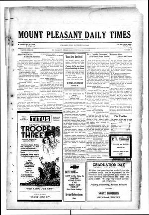 Primary view of object titled 'Mount Pleasant Daily Times (Mount Pleasant, Tex.), Vol. 12, No. 58, Ed. 1 Friday, May 23, 1930'.