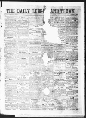Primary view of object titled 'The Daily Ledger and Texan (San Antonio, Tex.), Vol. 1, No. 45, Ed. 1, Wednesday, January 25, 1860'.