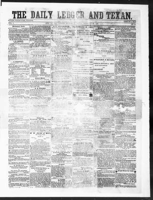 Primary view of object titled 'The Daily Ledger and Texan (San Antonio, Tex.), Vol. 1, No. 61, Ed. 1, Monday, February 20, 1860'.